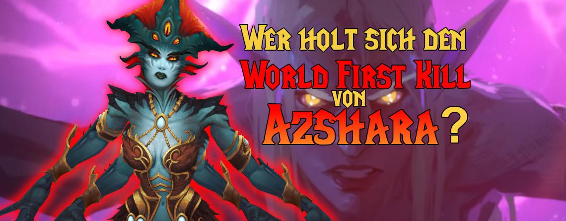 """Heute beginnt in WoW das """"World First""""-Rennen um Azshara – So schaut ihr zu"""