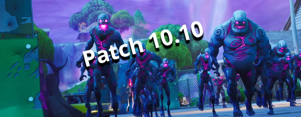 Fortnite Patch 10.10 Titel