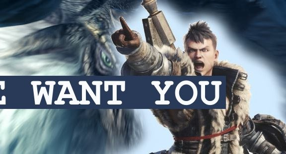 Monster Hunter World We Want You