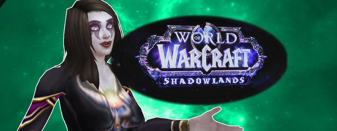 Shadowlands könnte die nächste WoW-Erweiterung sein, das spricht dafür