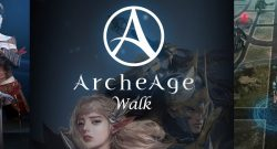 ArcheAge Walk News 2