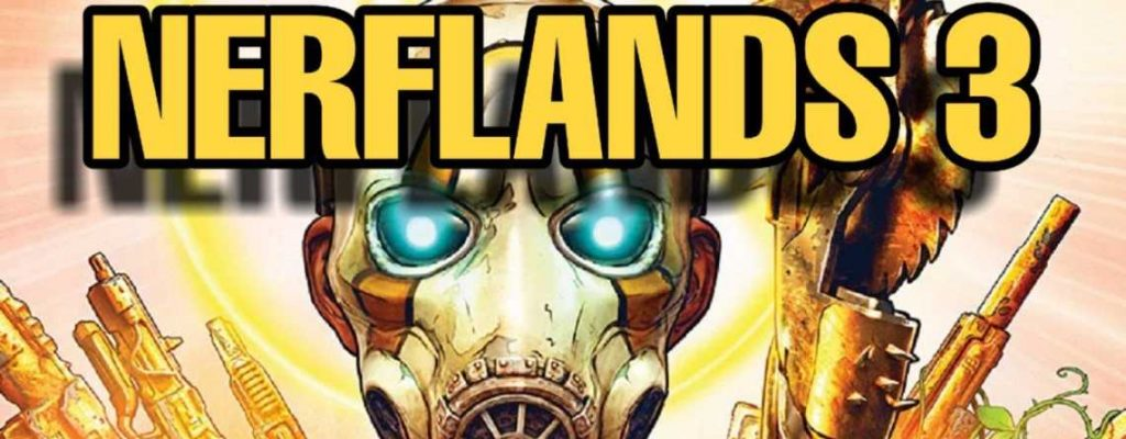 Borderlands 3 Nerflands