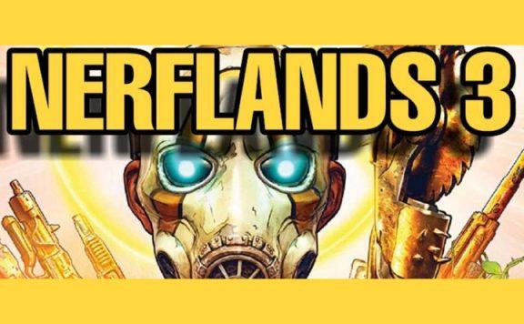 Borderlands 3 Nerflands TItel 2