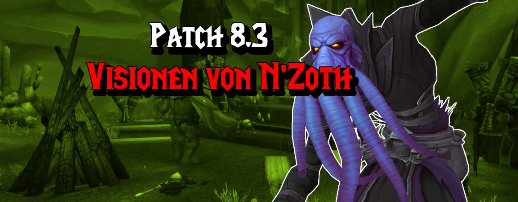 WoW Nzoth Patch 83 title 1140x445