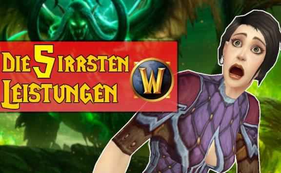 WoW irrste Leistungen 5 title 1140x445
