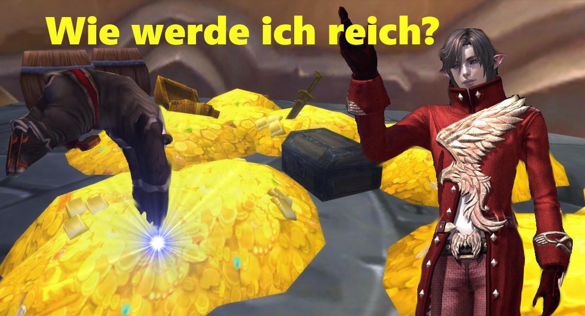 Get rich (or die trying) – Wie werde ich reich in MMORPGs?