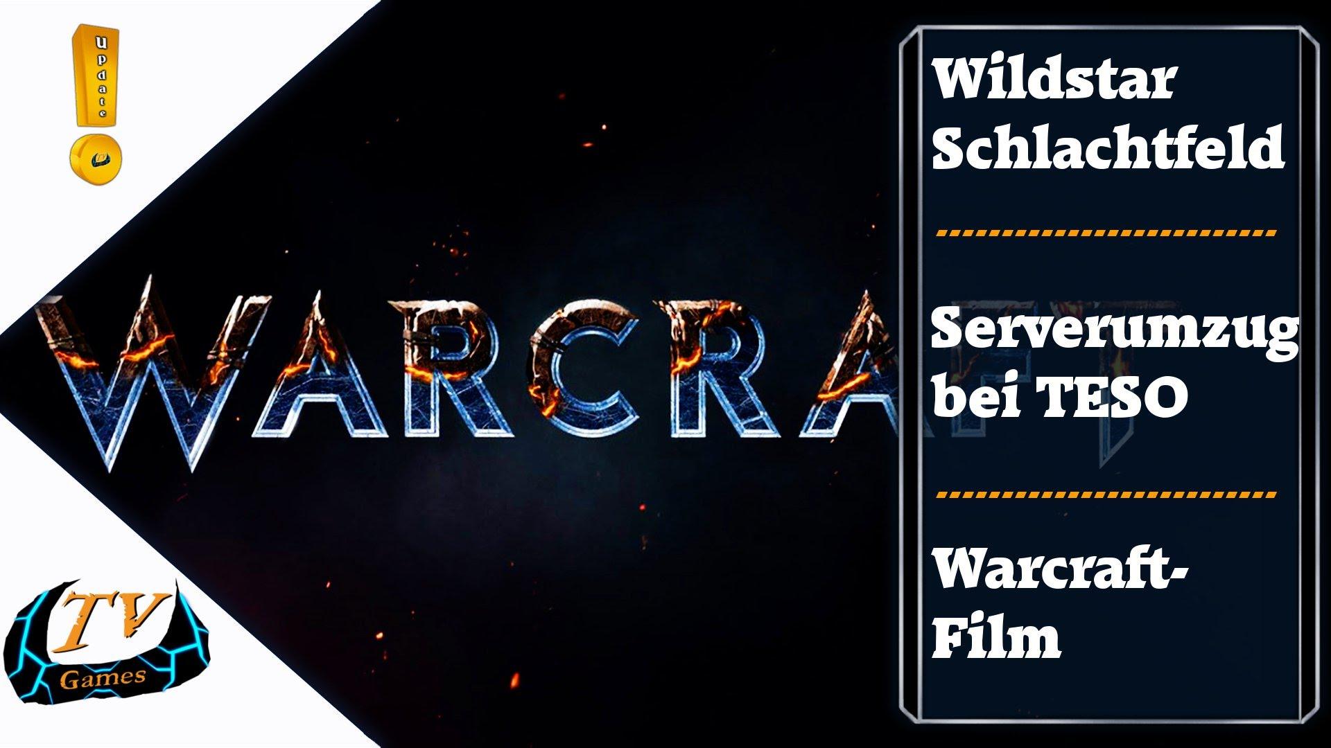 WildStars neues Schlachtfeld, Serverumzug bei TESO & Datum für Warcraft-Film – Update!