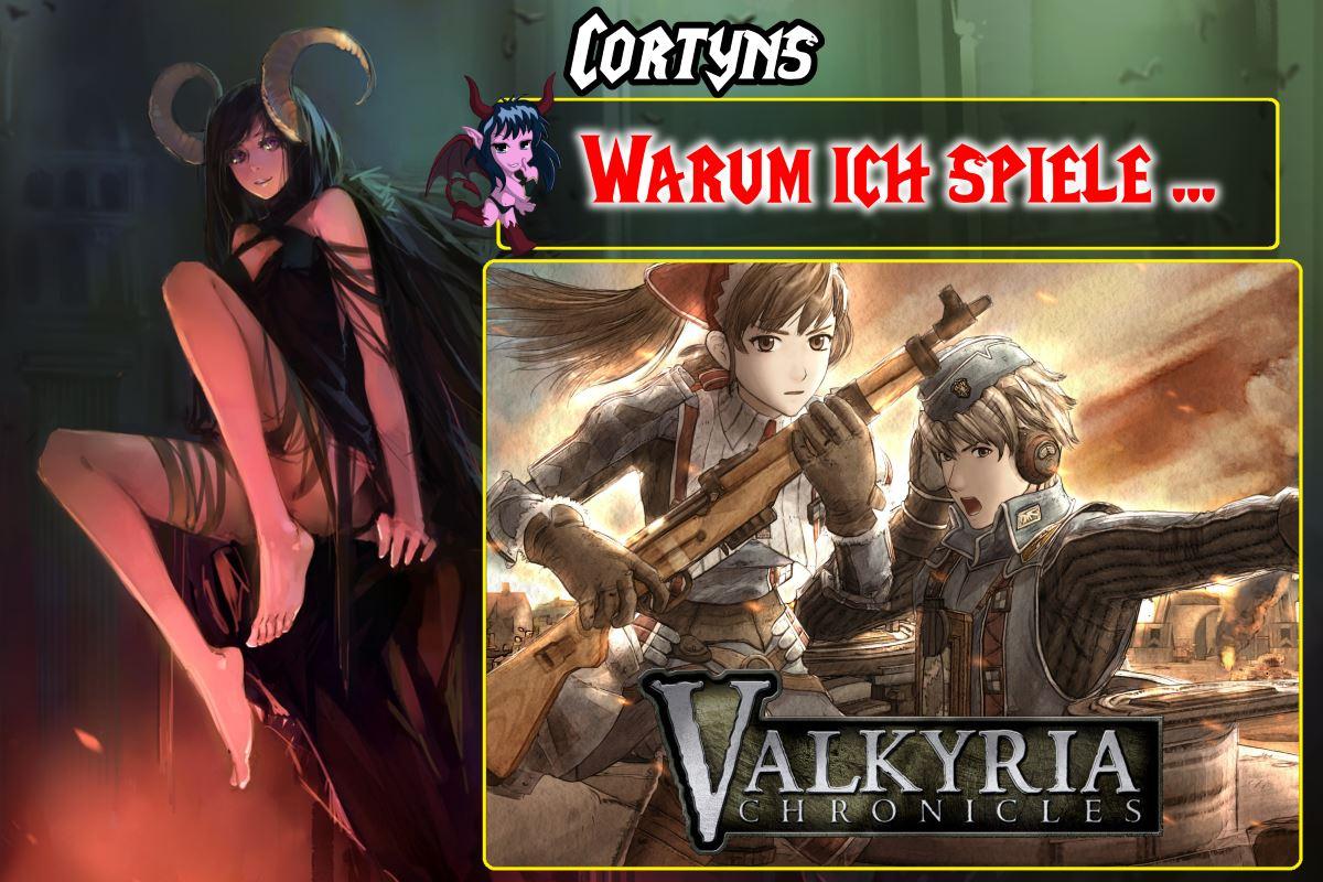 Warum ich spiele: Valkyria Chronicles