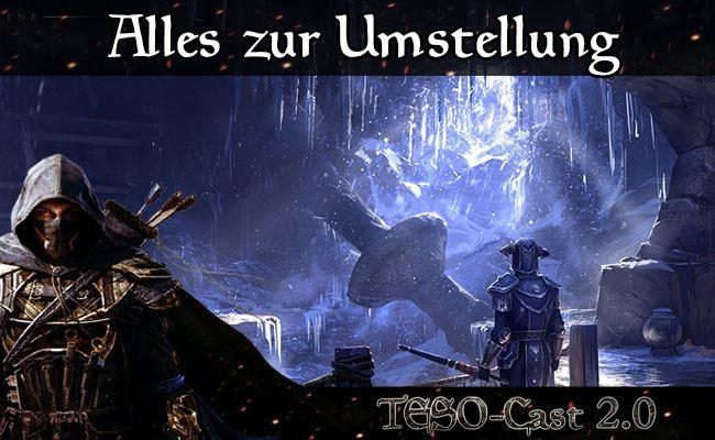 The Elder Scrolls Online: Infos zur Buy-to-play-Umstellung im TESO-Cast