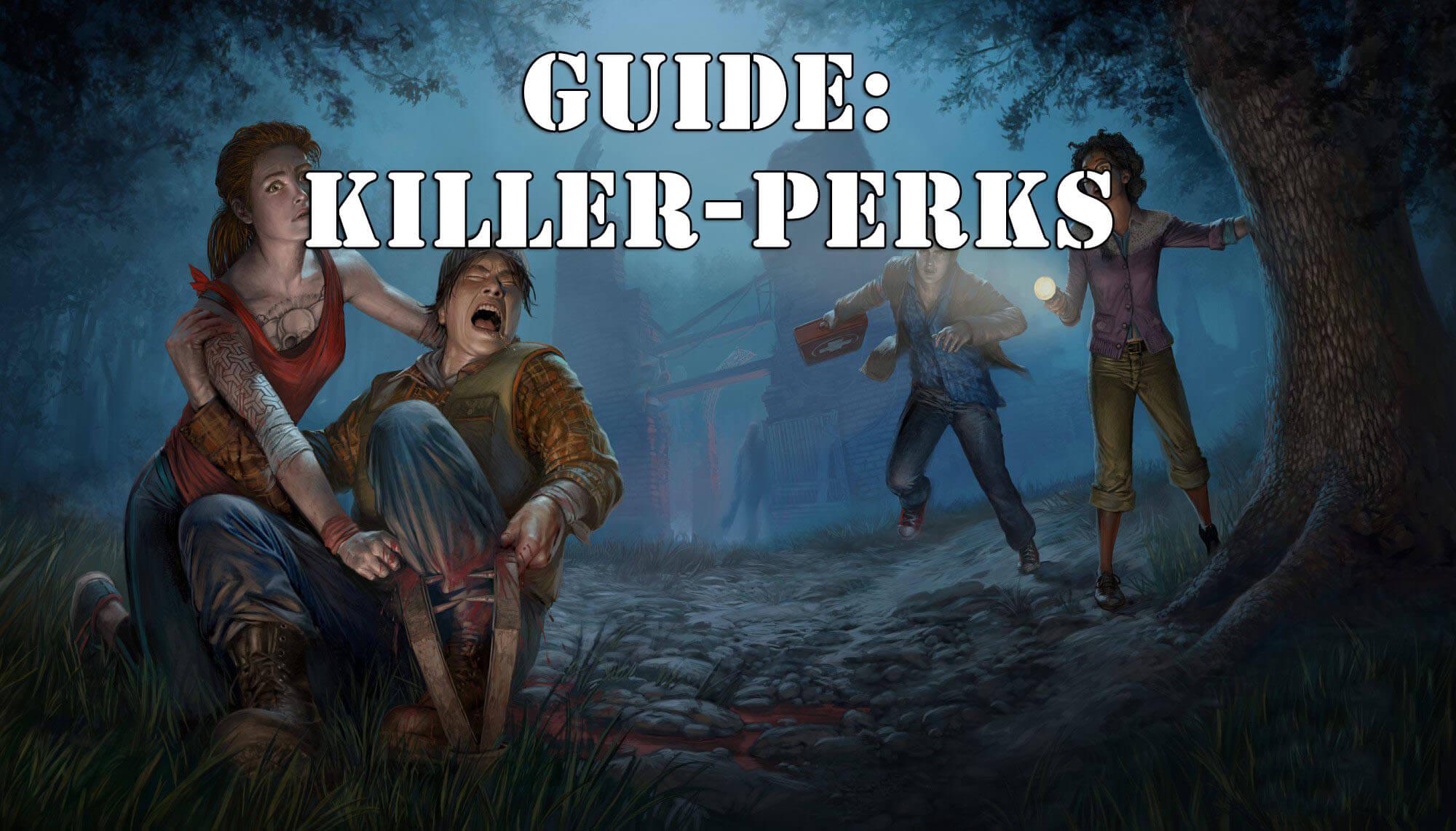 Dead by Daylight: Killer-Perk Guide – Das können die Perks des Killer