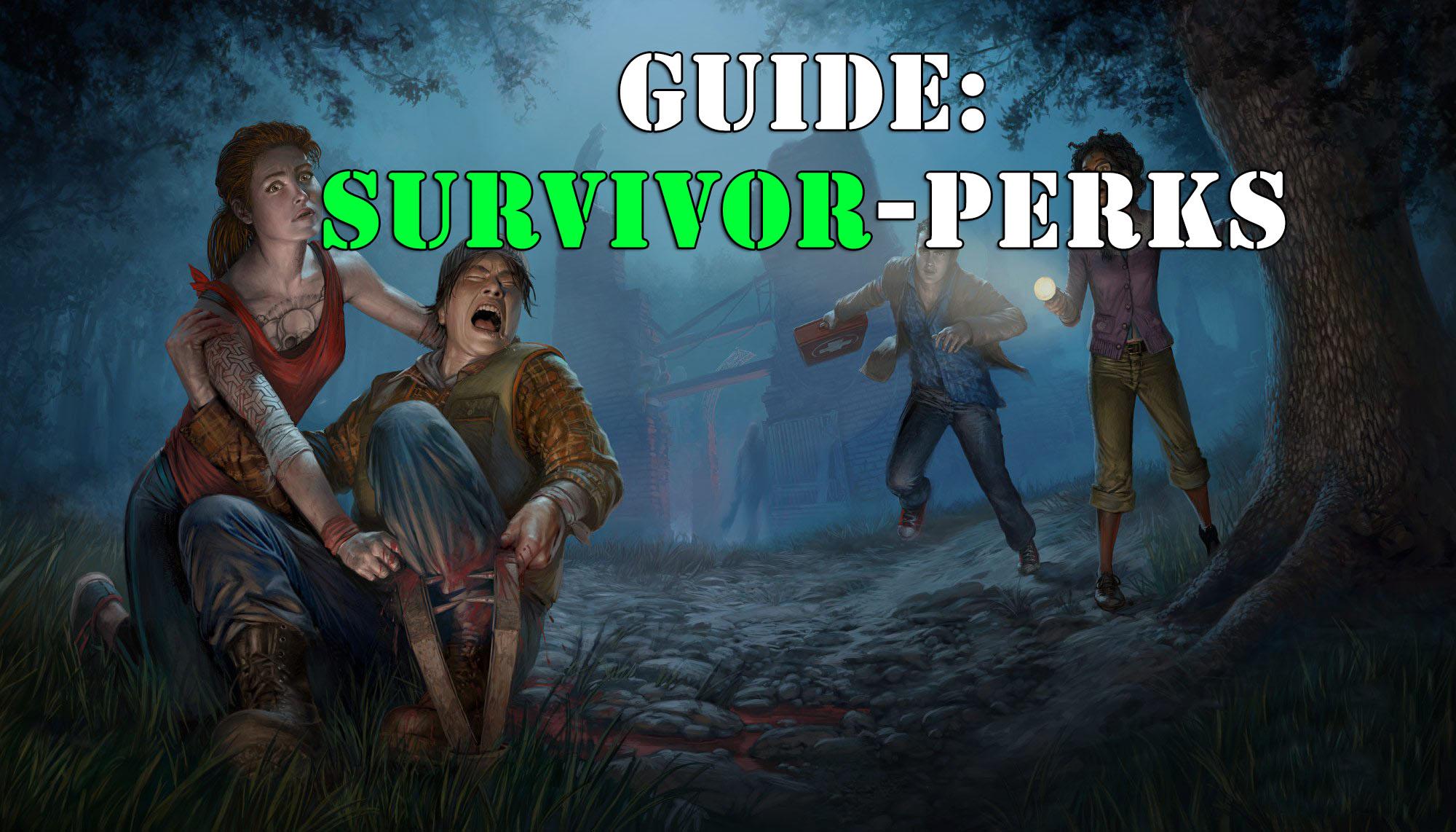Dead by Daylight: Survivor-Perk Guide – So entkommt Ihr dem Killer!