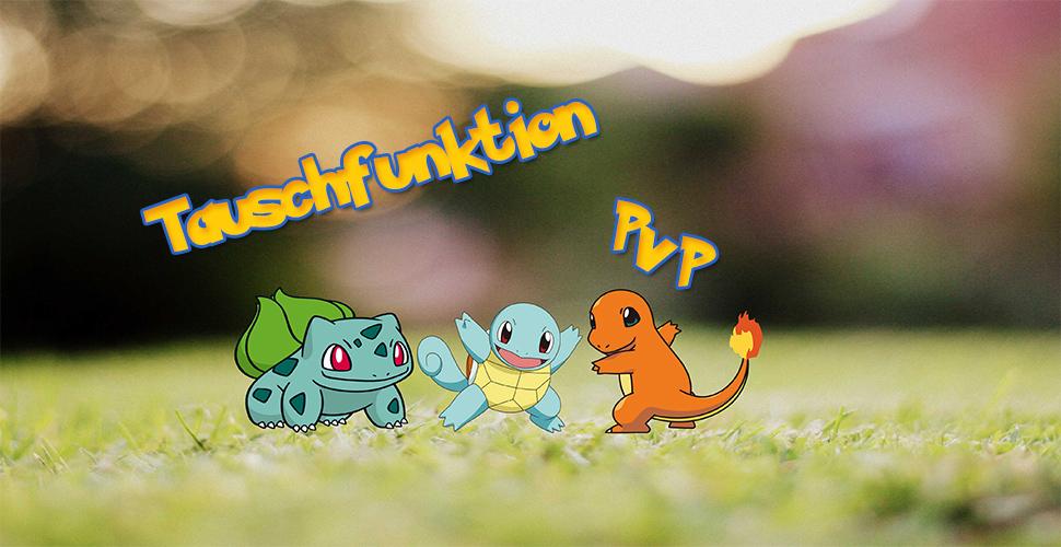 Pokemon GO: Tauschfunktion und PvP-Kämpfe bald verfügbar!