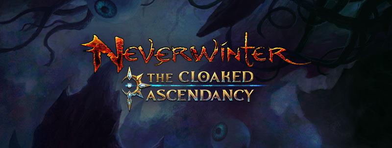"Neverwinter: Erweiterung ""The Cloaked Ascendancy"" – Release-Datum"