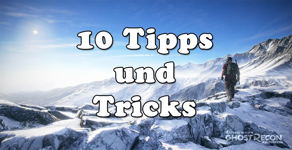 Ghost Recon Wildlands: 10 Tipps und Tricks für Eure Abenteuer