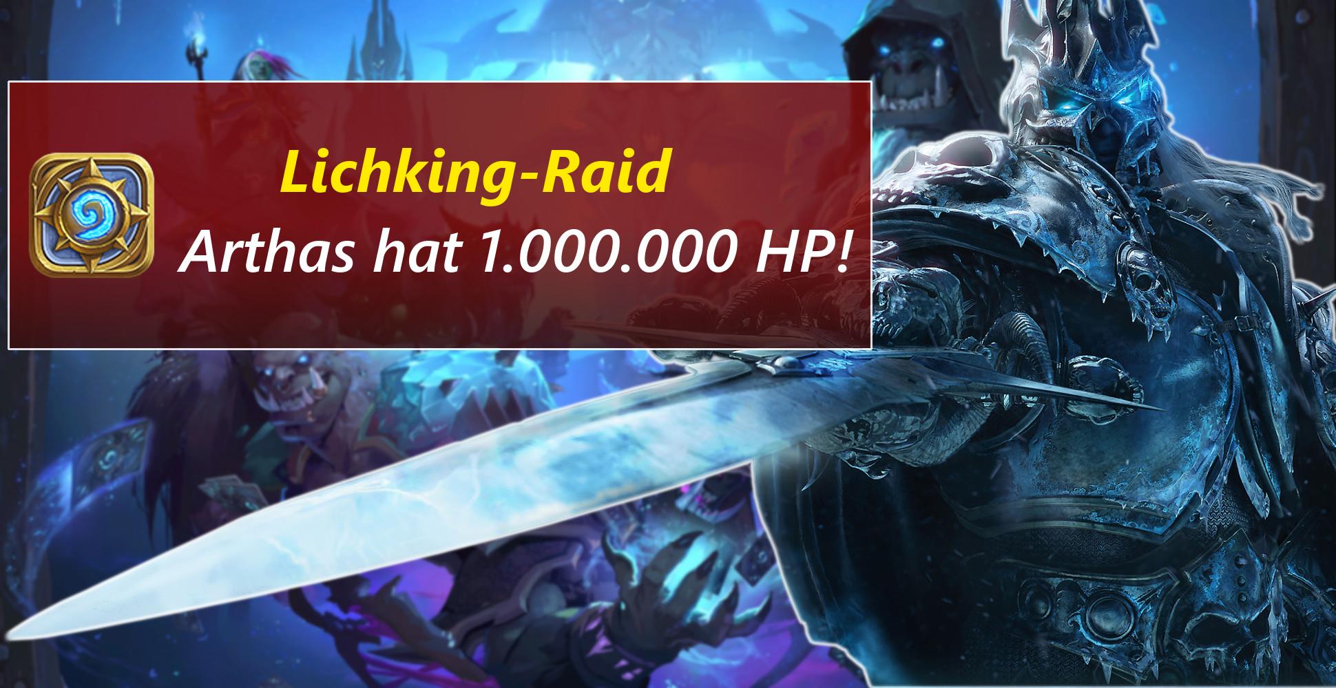Der erste Raid in Hearthstone: Arthas hat 1 Millionen HP