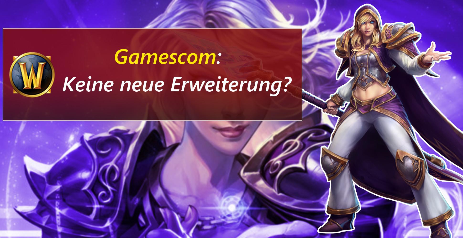 WoW: Maue Gamescom – Es wird wohl kein neues Addon angekündigt