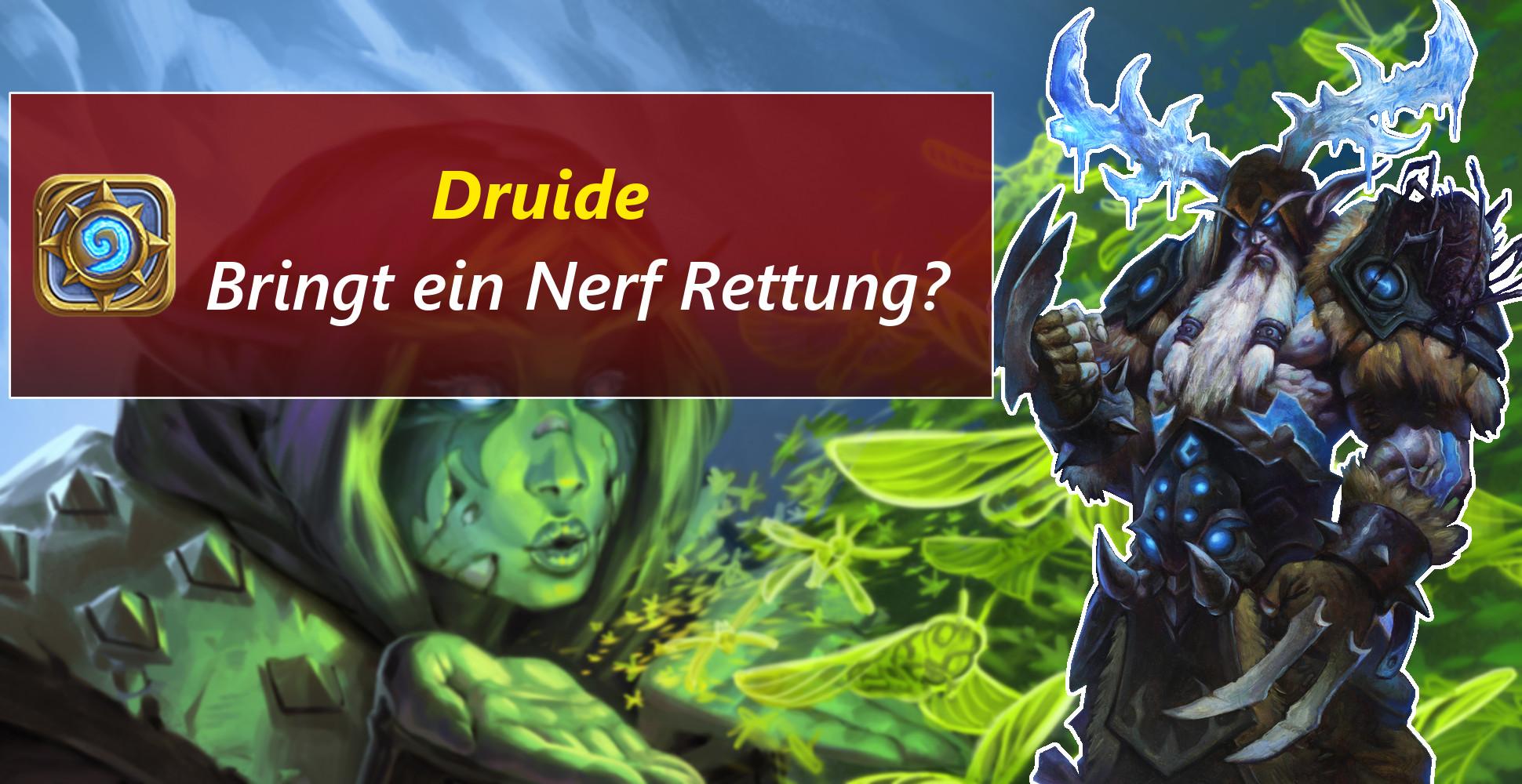 Hearthstone: So schlecht wie nie? – Druiden-Nerf kommt!