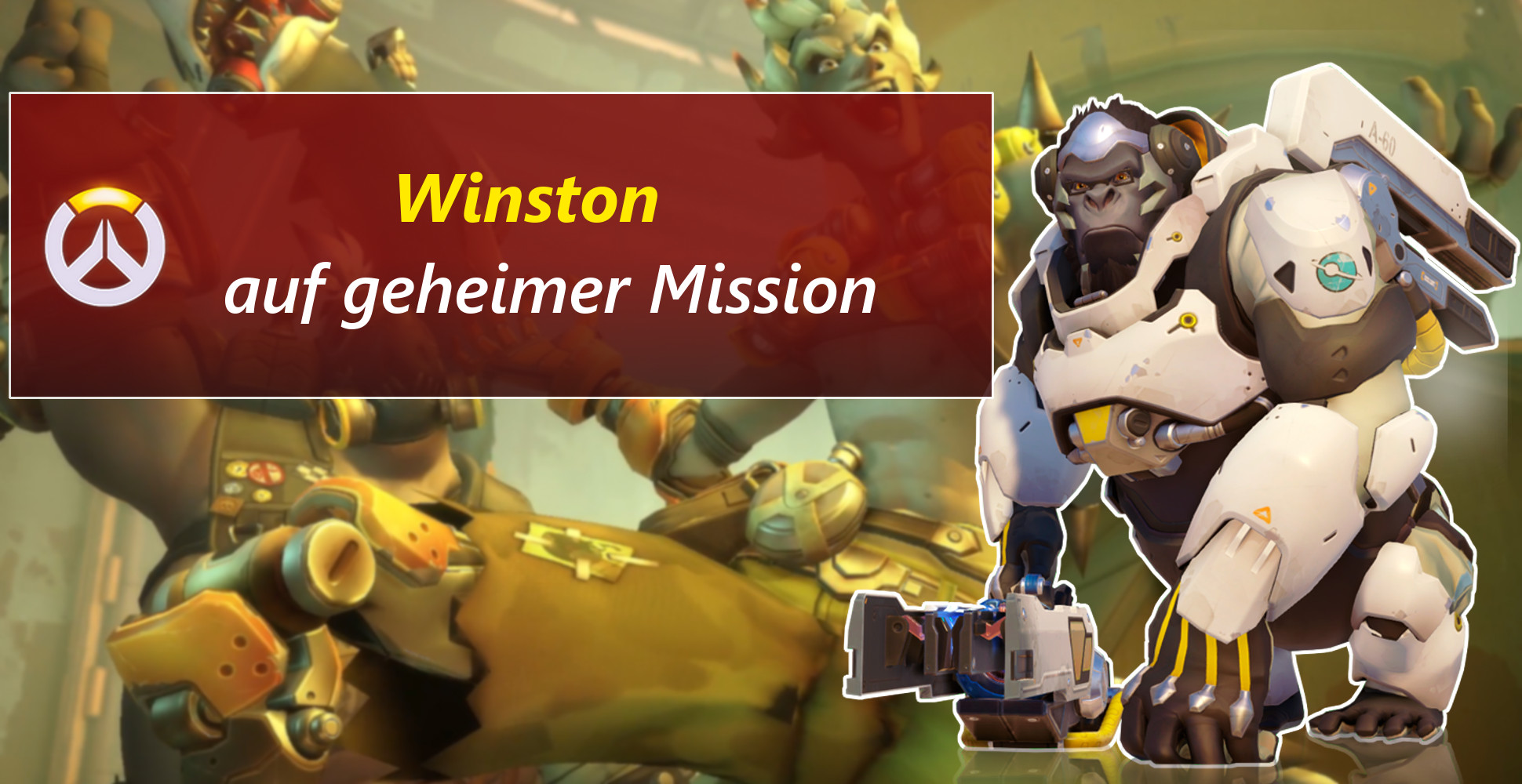 Overwatch: Special-Agent Winston auf Mission – Potgs der Woche