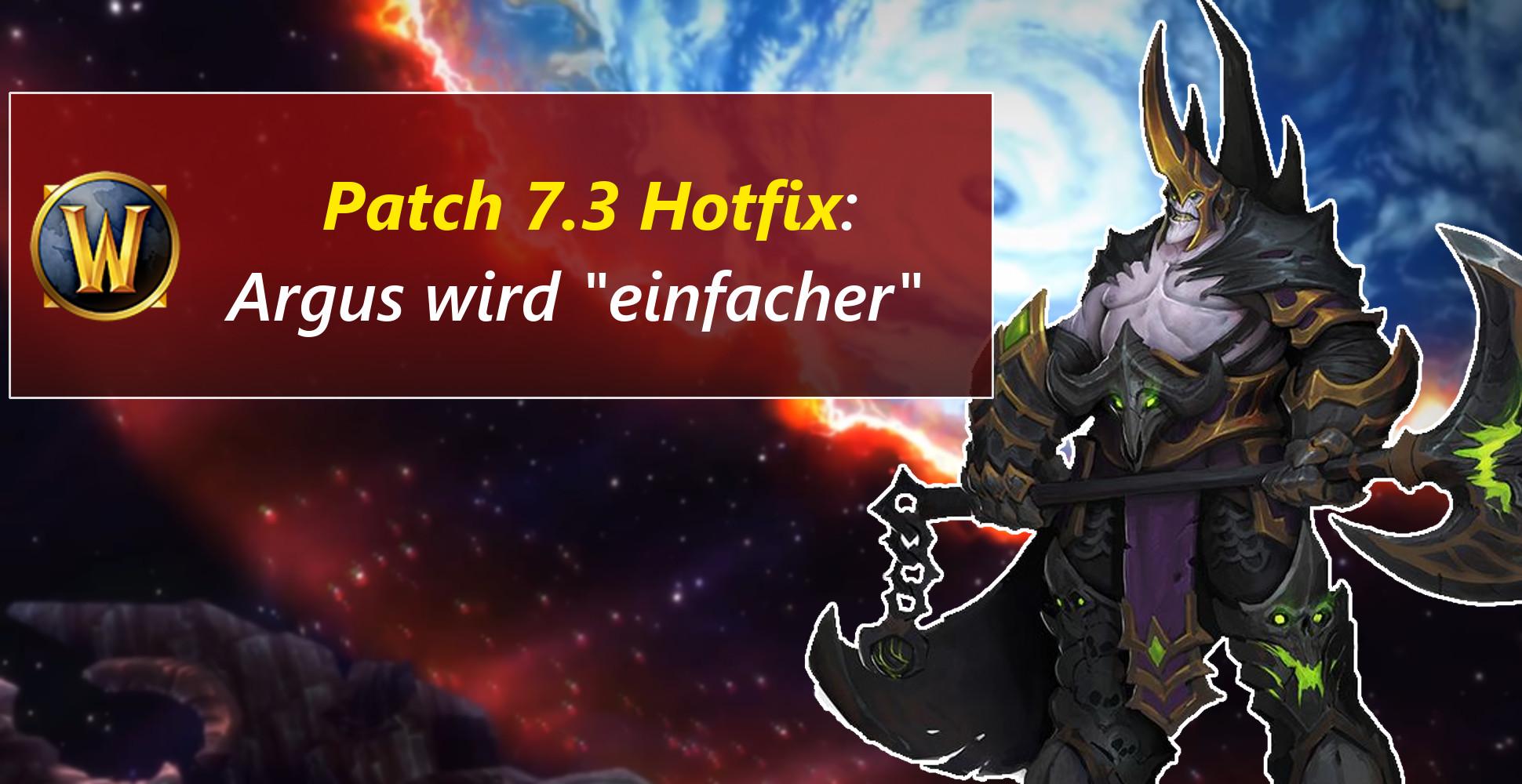 WoW: Hotfix! – Argus wurde etwas freundlicher