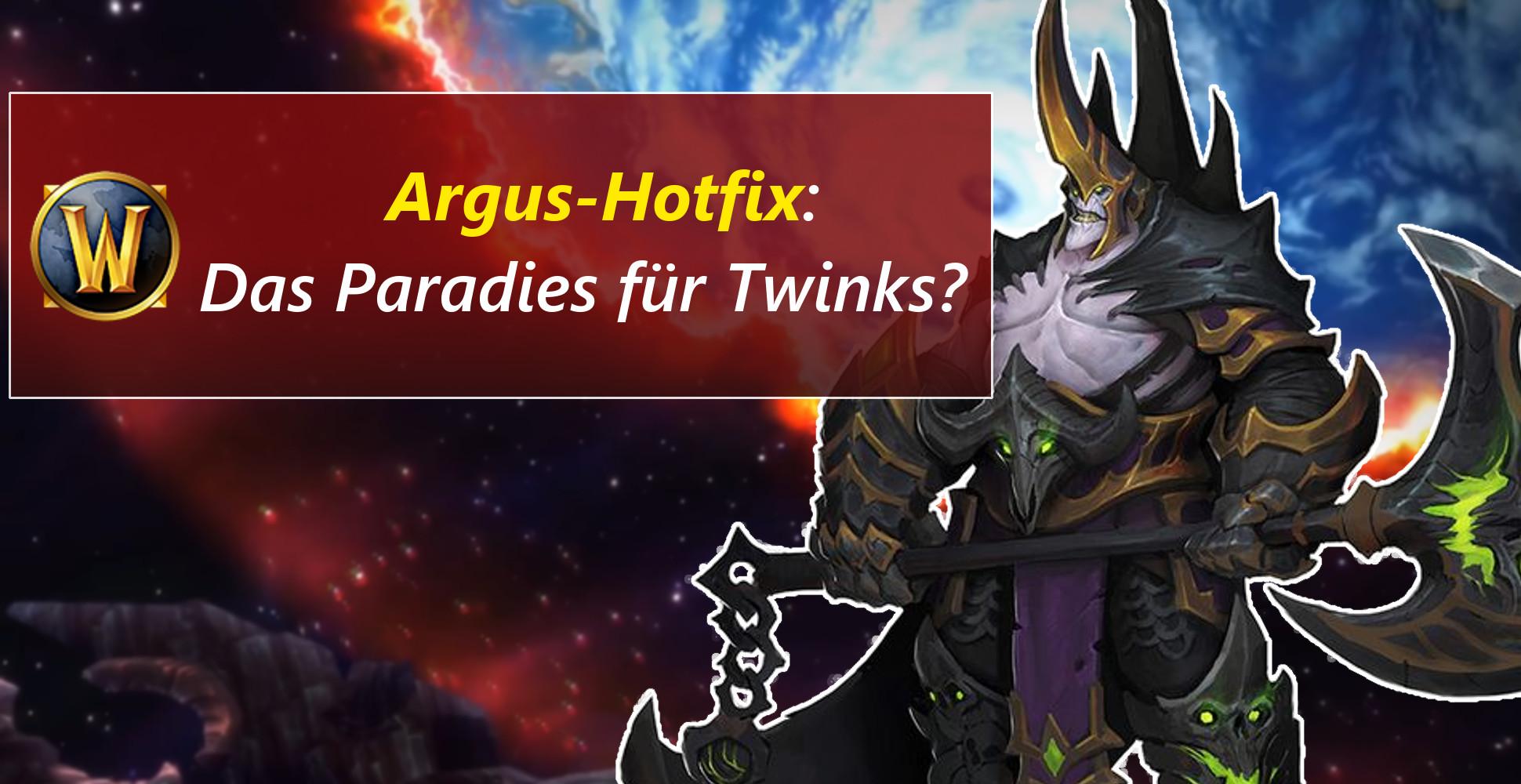 WoW: Argus ist jetzt freundlicher für Twinks