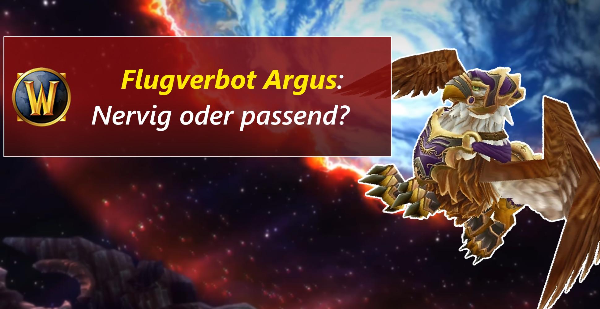 """WoW: """"Ich will fliegen auf Argus!"""" – Viele Spieler enttäuscht"""