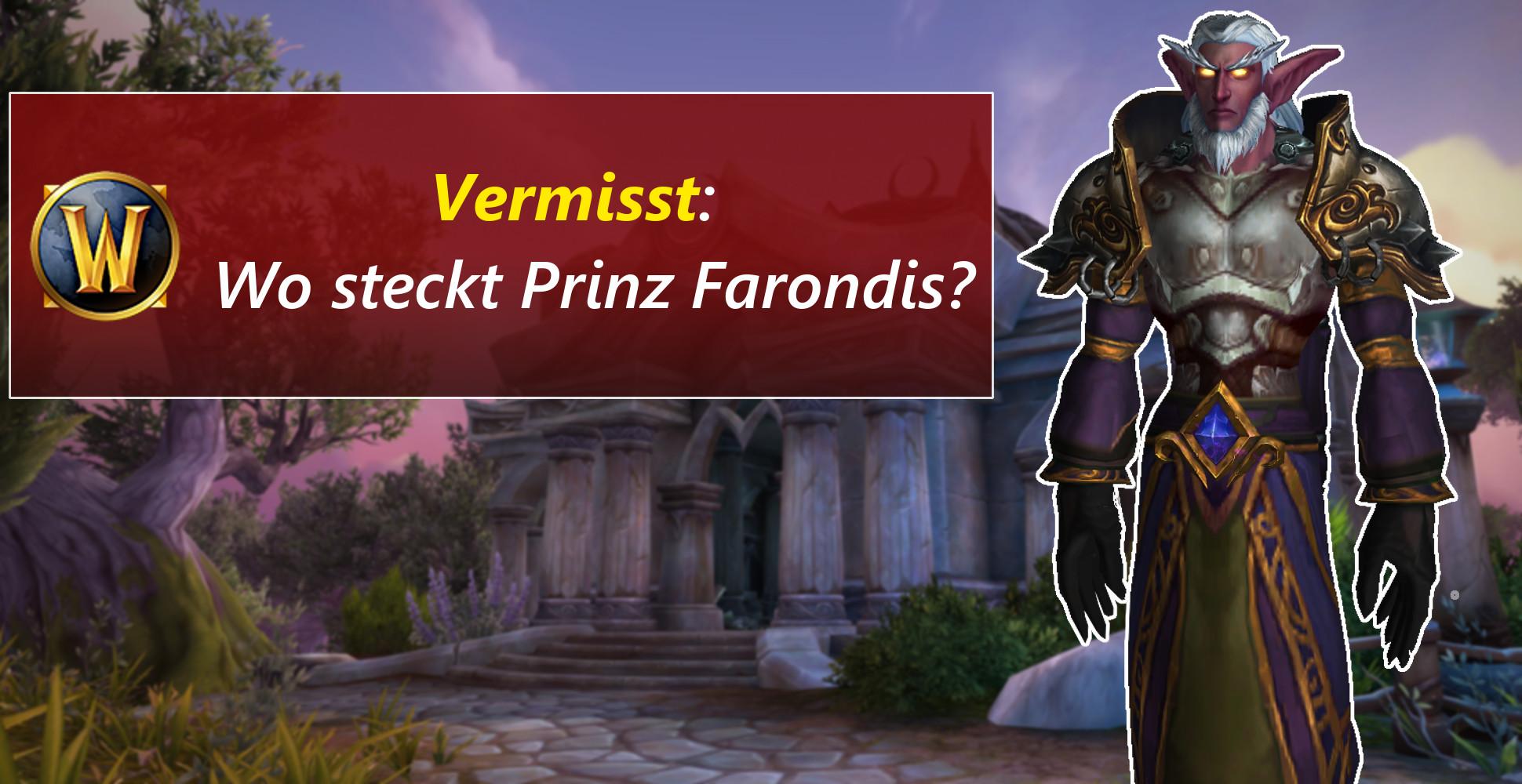 WoW: Wo ist Prinz Farondis? – Schon im nächsten Addon?