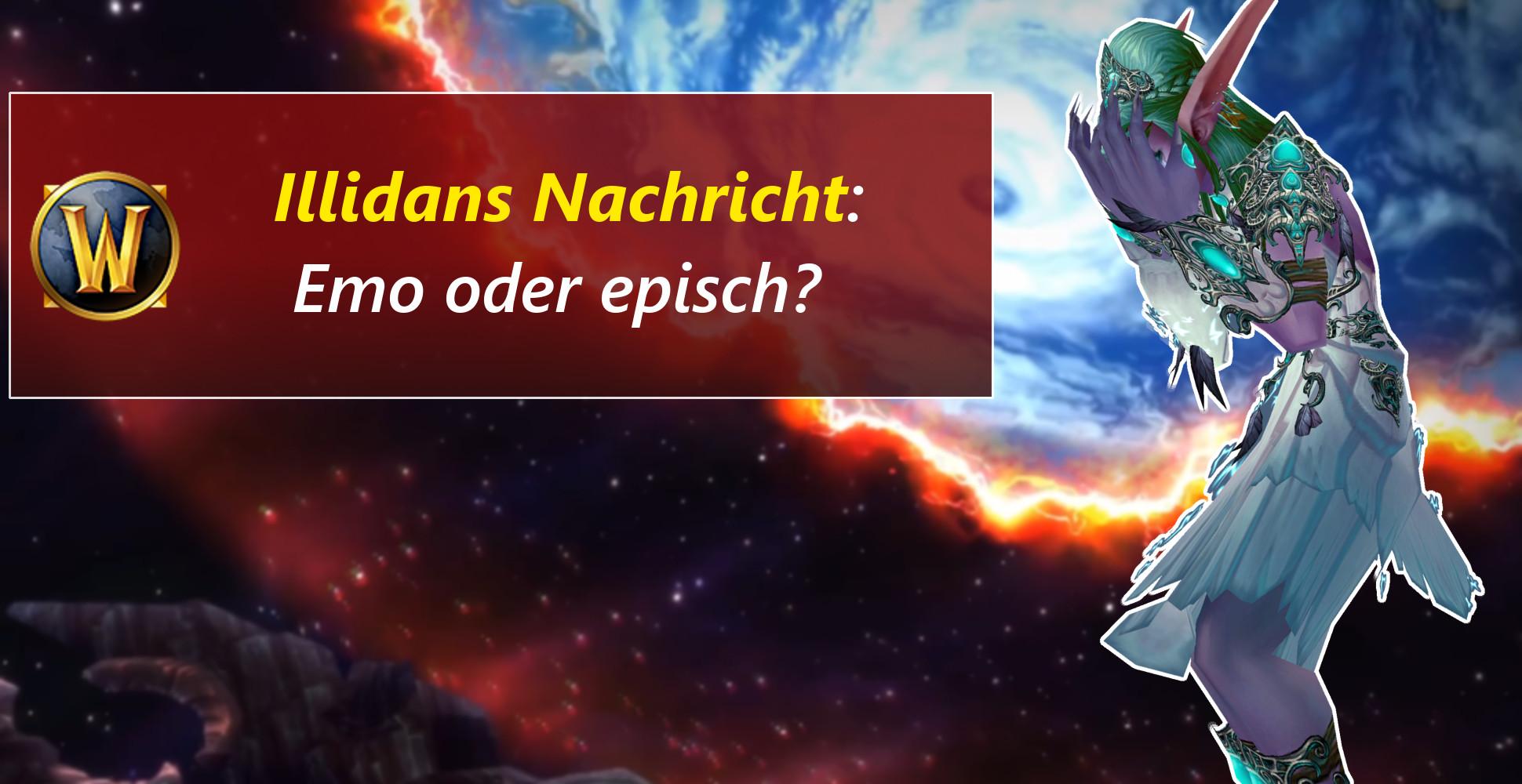 WoW: Illidans Abschied – Letzte Worte eines Helden?