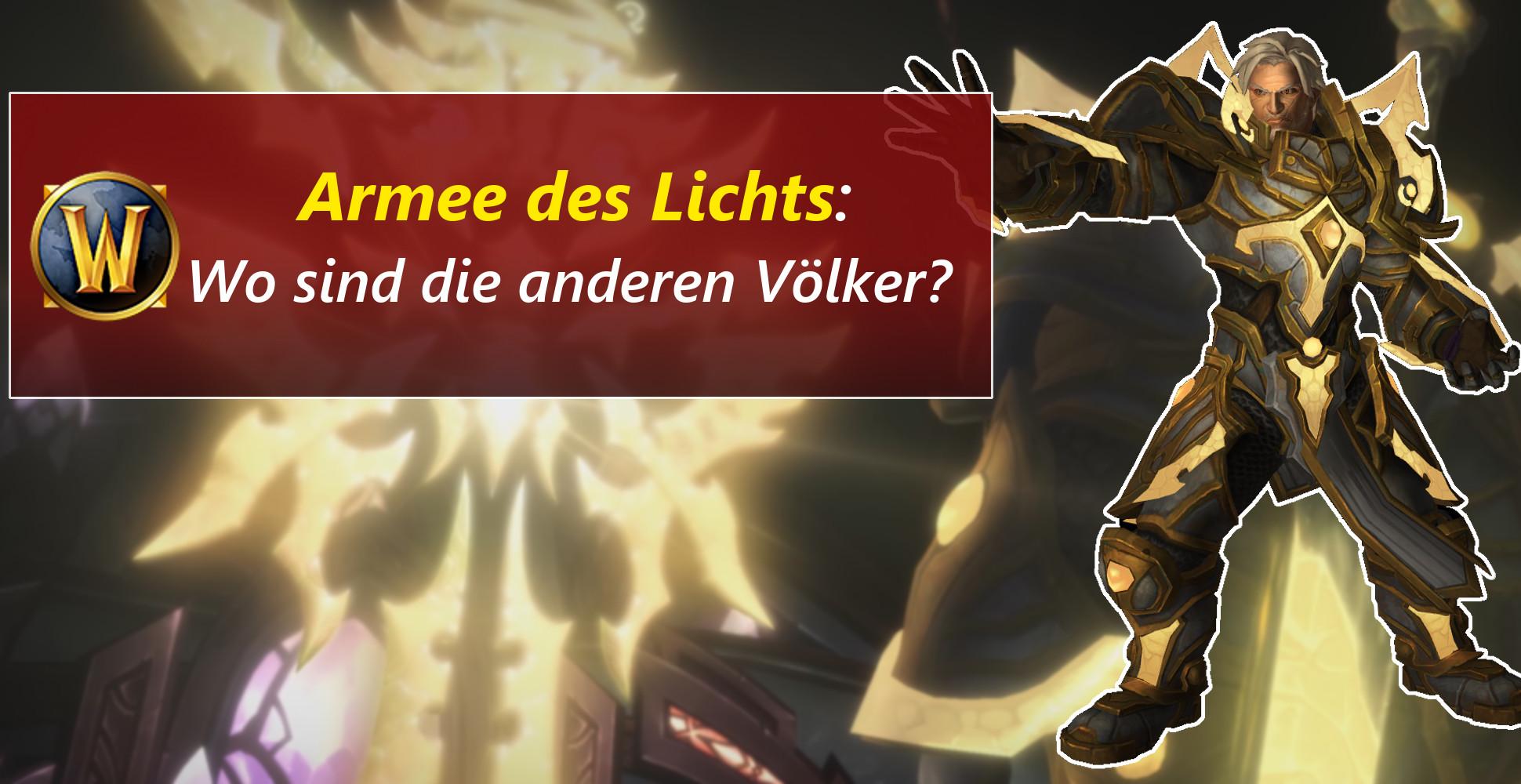 WoW: Die Armee des Lichts – eine vertane Chance?