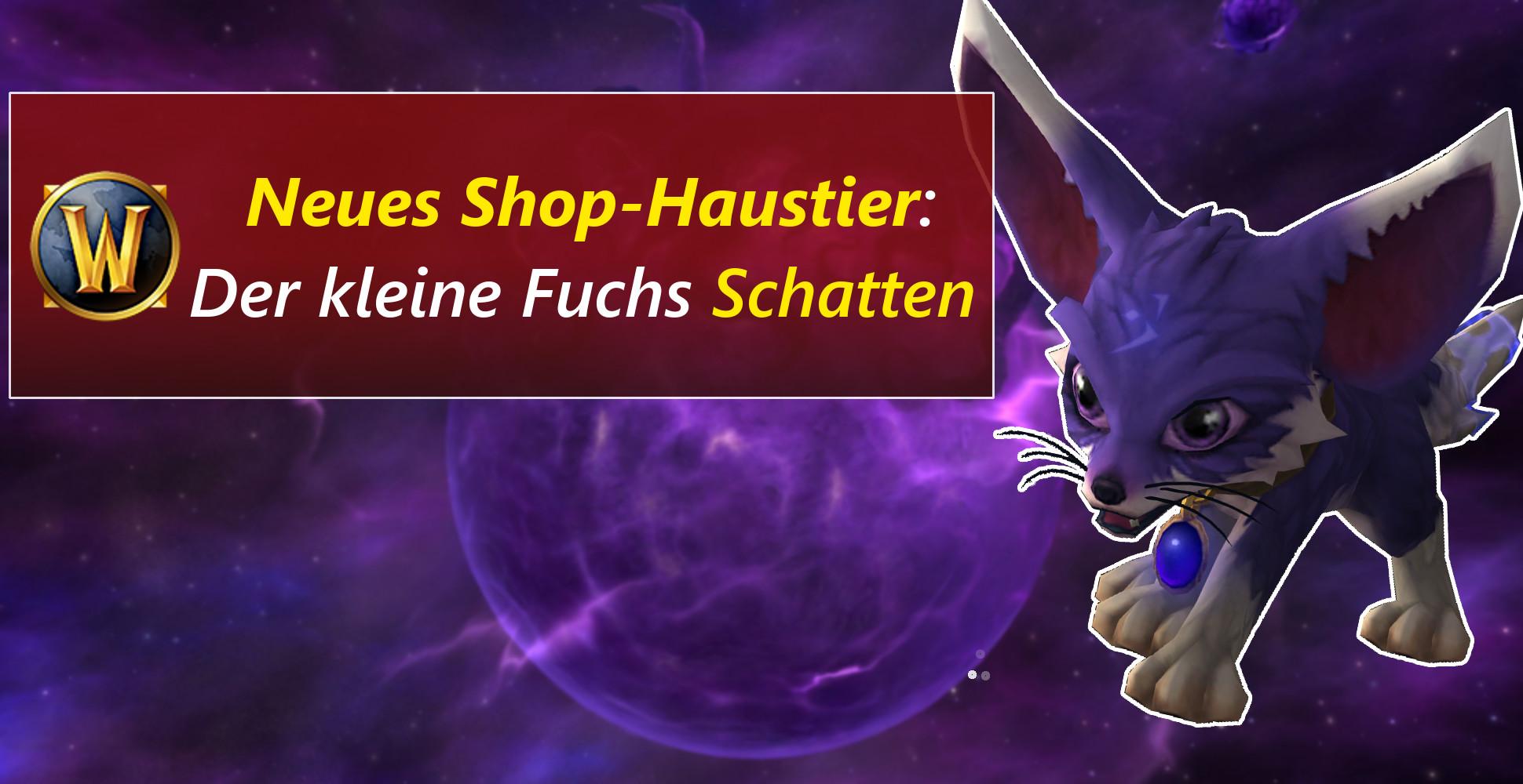 """WoW: Niedlich! – Neues Shophaustier """"Schatten"""""""