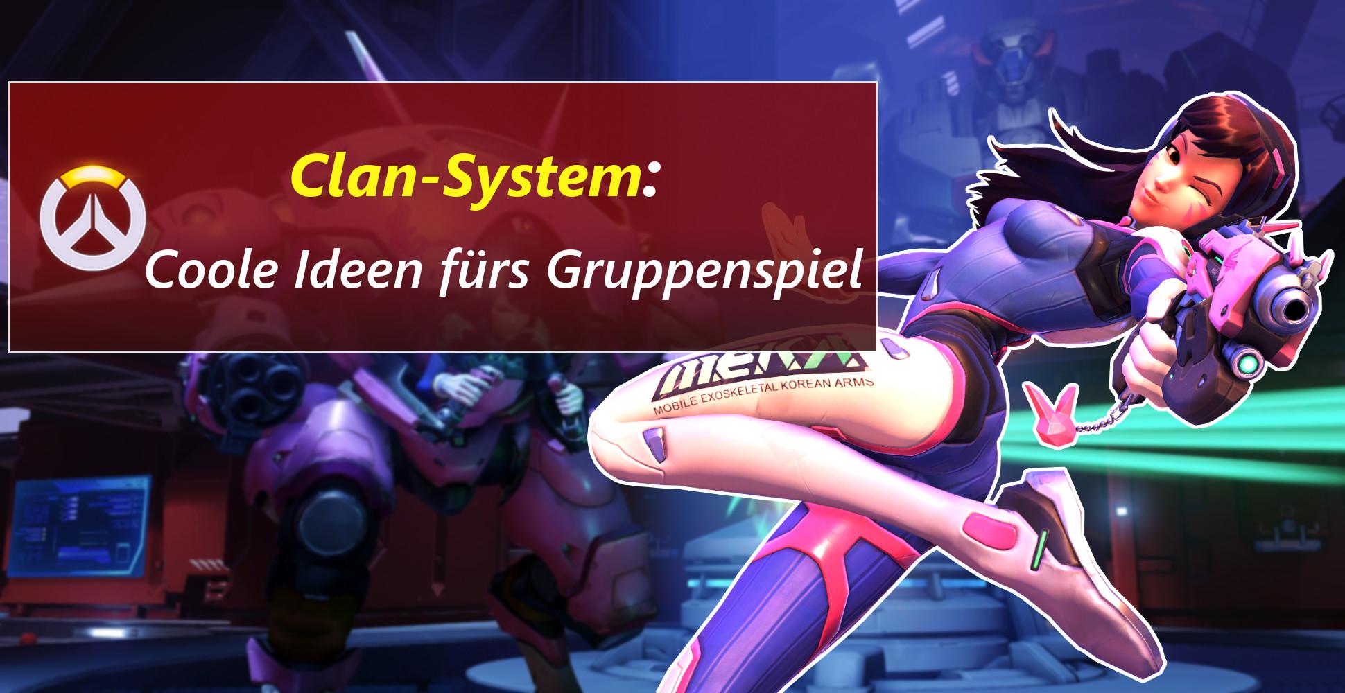 Overwatch: So sähe ein cooles Clan-System aus!