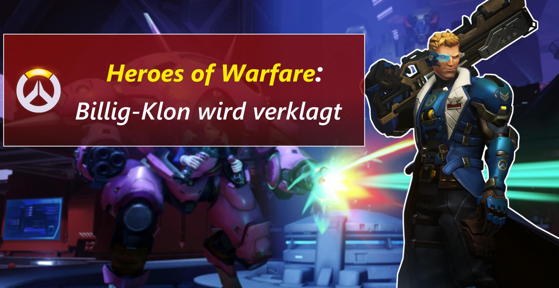 """Blizzard verklagt dreisten Overwatch-Klon """"Heroes of Warfare"""""""