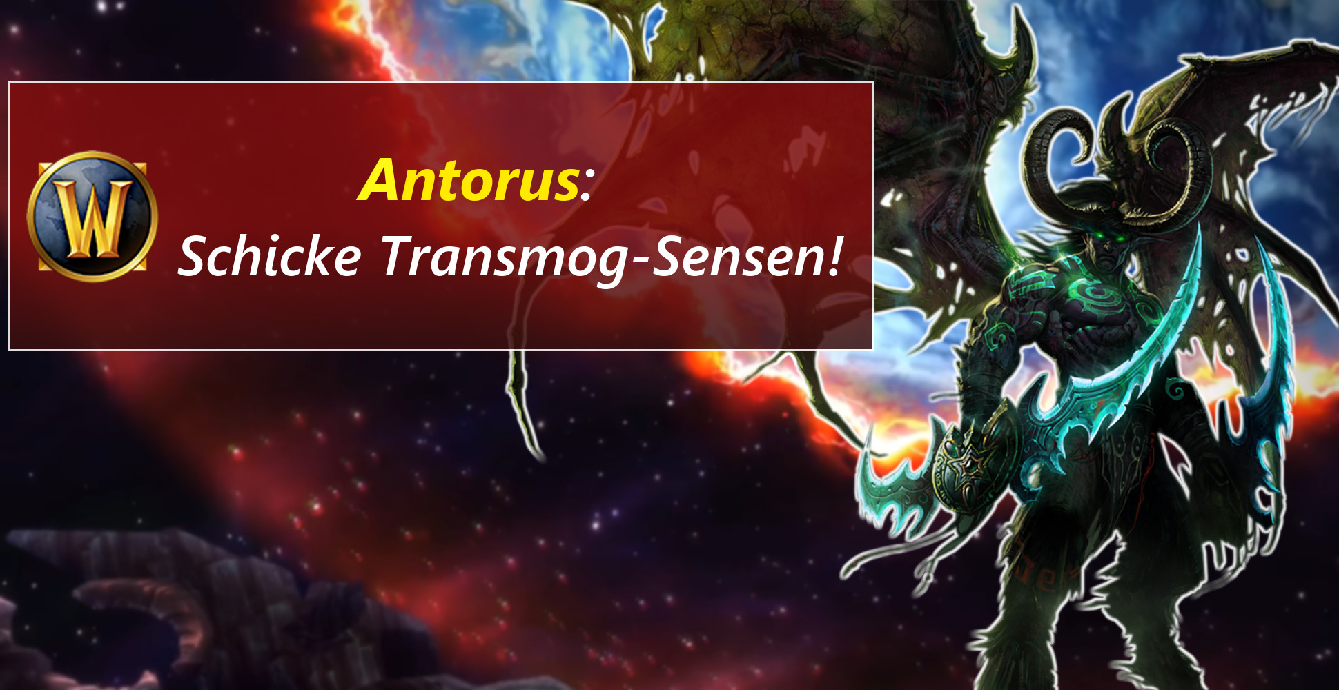 WoW: Scharfe Transmog-Sense aus dem letzten Legion-Raid!