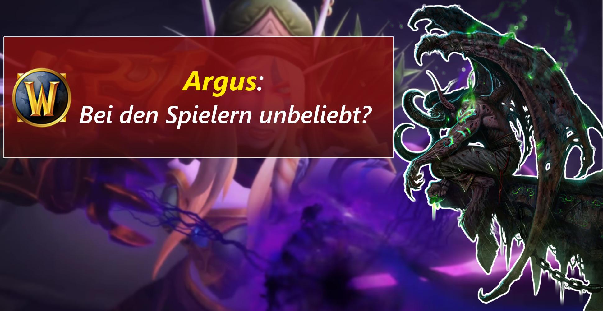 WoW: Warum ist Argus so unbeliebt?