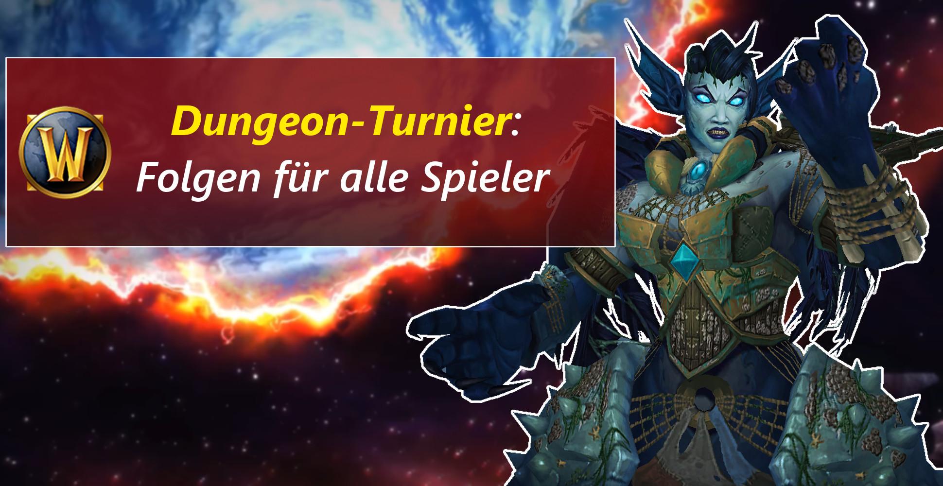 """WoW: Dungeon-Turnier """"bestraft"""" alle Spieler"""