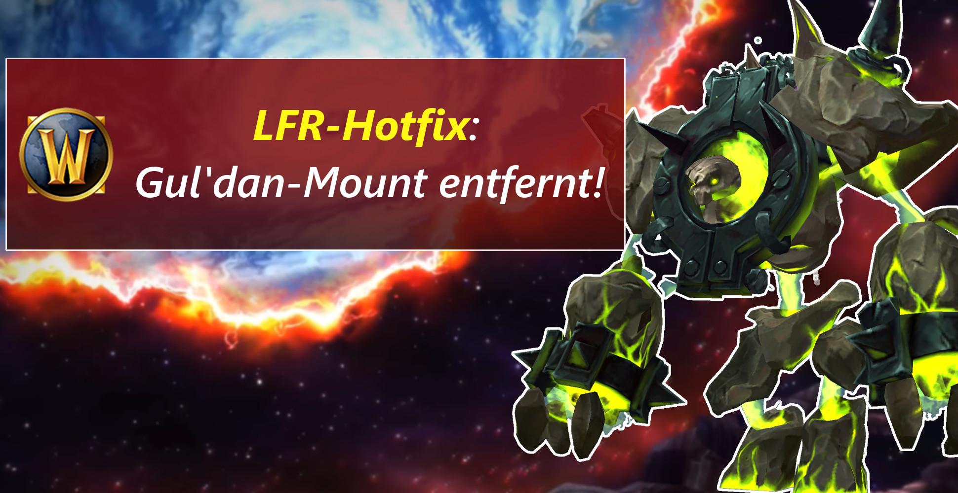 WoW: LFR-Mount von Gul'dan entfernt, Community ist sauer