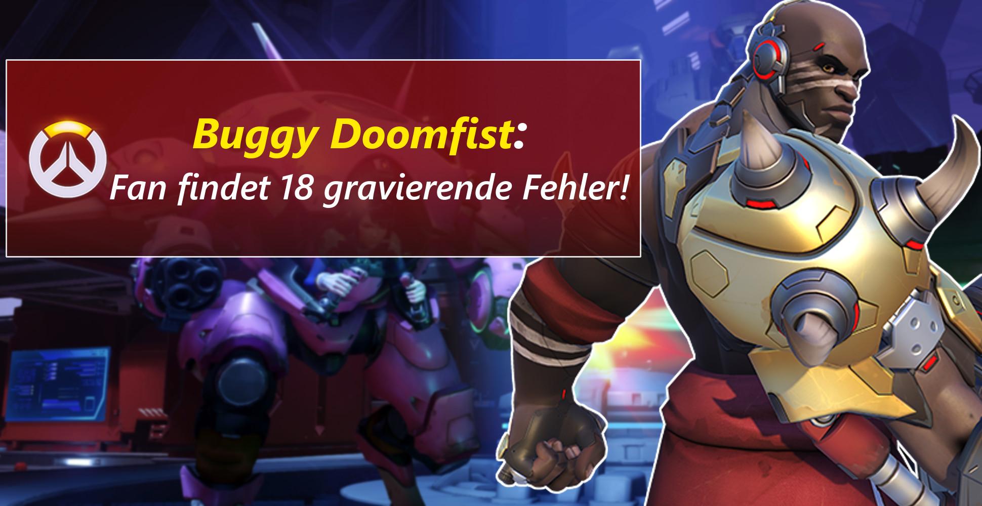 Overwatch: Peinlich! – Doomfist hat 18 Bugs bei nur 4 Fähigkeiten