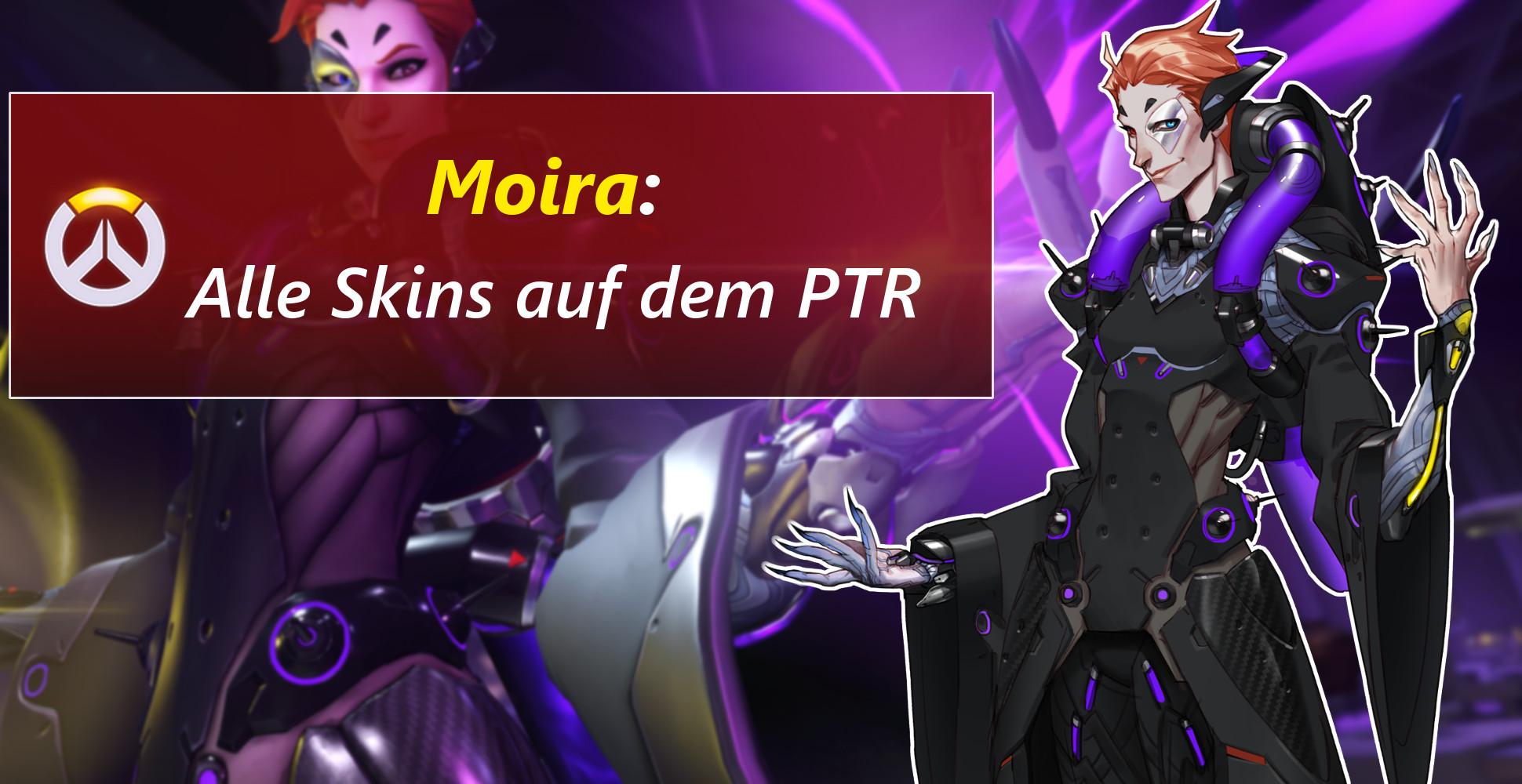 Overwatch: Moira ist jetzt auf dem PTR live – Hier sind alle Skins