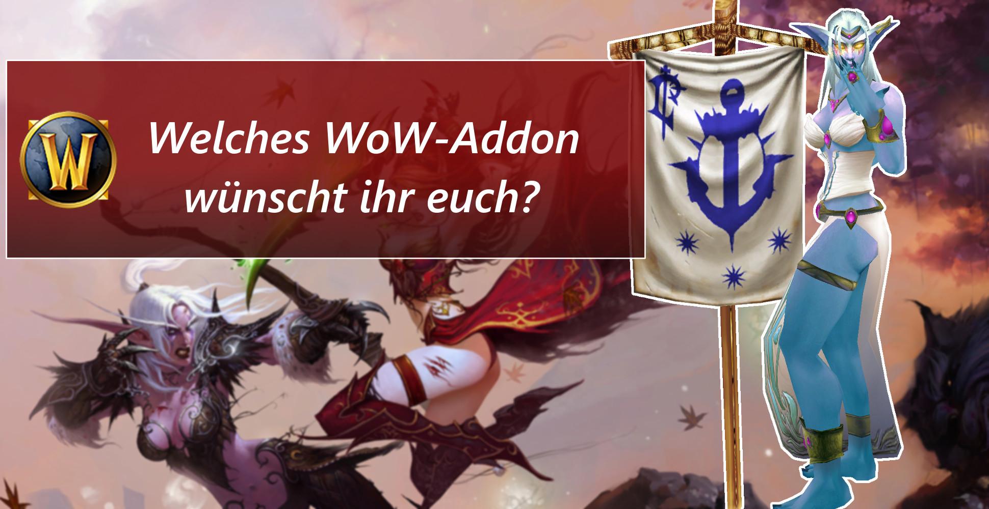 Umfrage: Alte Götter, Kul Tiras, Lordaeron – Welches WoW-Addon darf es denn sein?