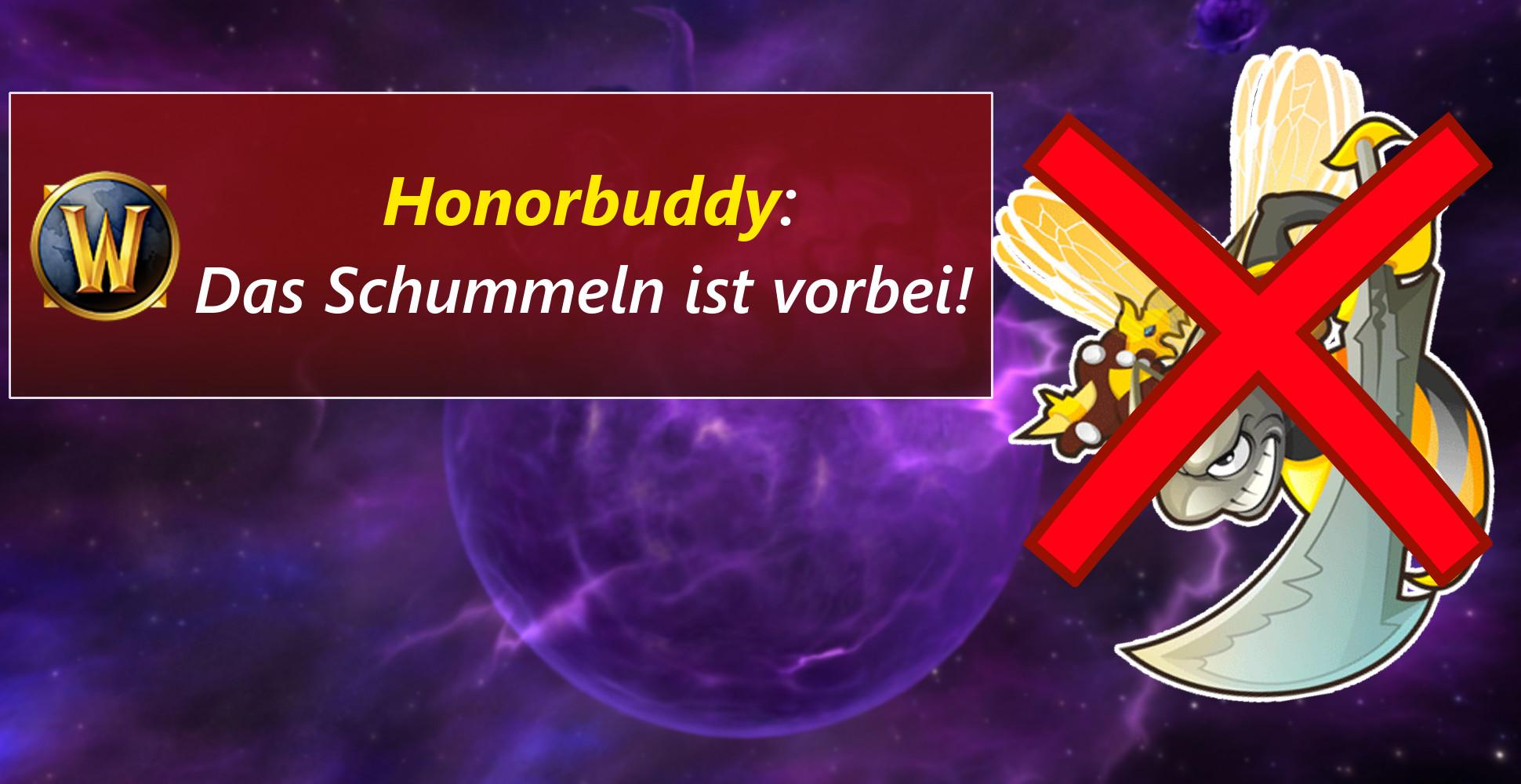 Deutscher WoW-Bot Honorbuddy gibt nach Bannwelle auf
