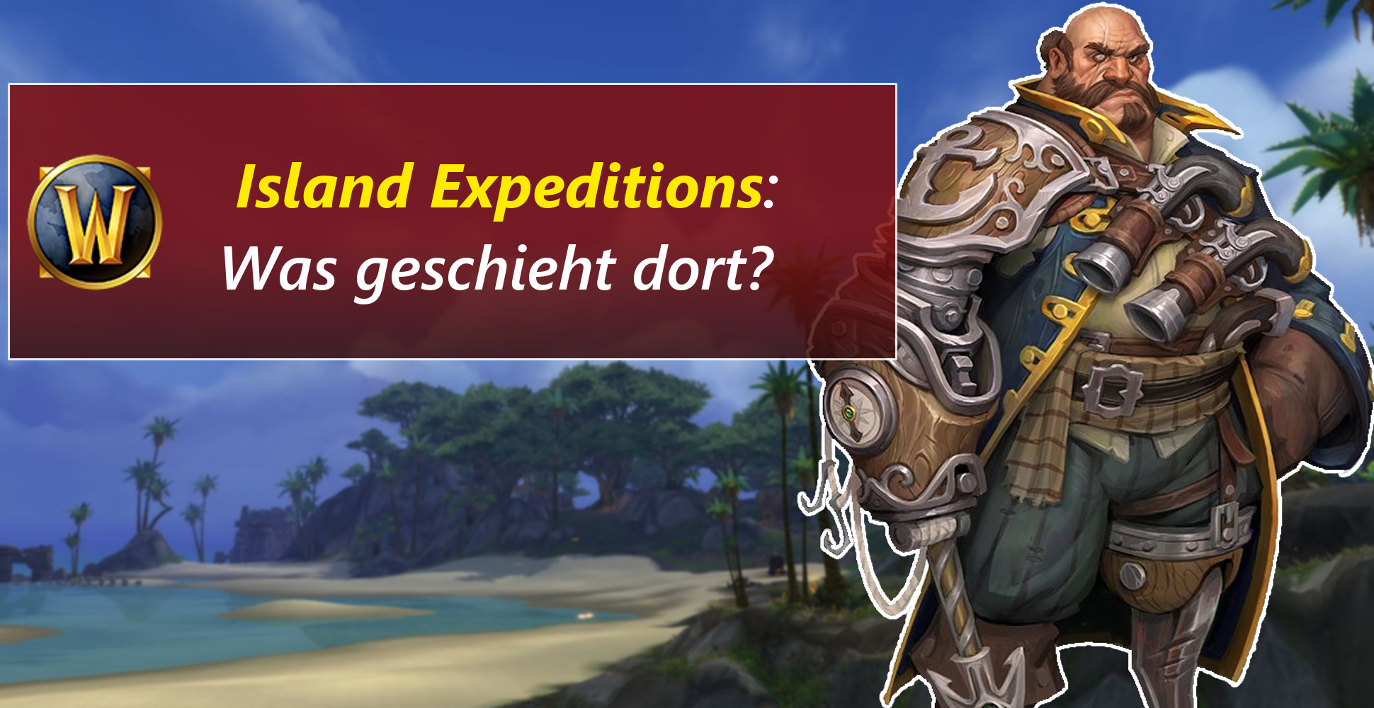 """WoW: Was sind die """"Island Expeditions"""" in Battle for Azeroth?"""