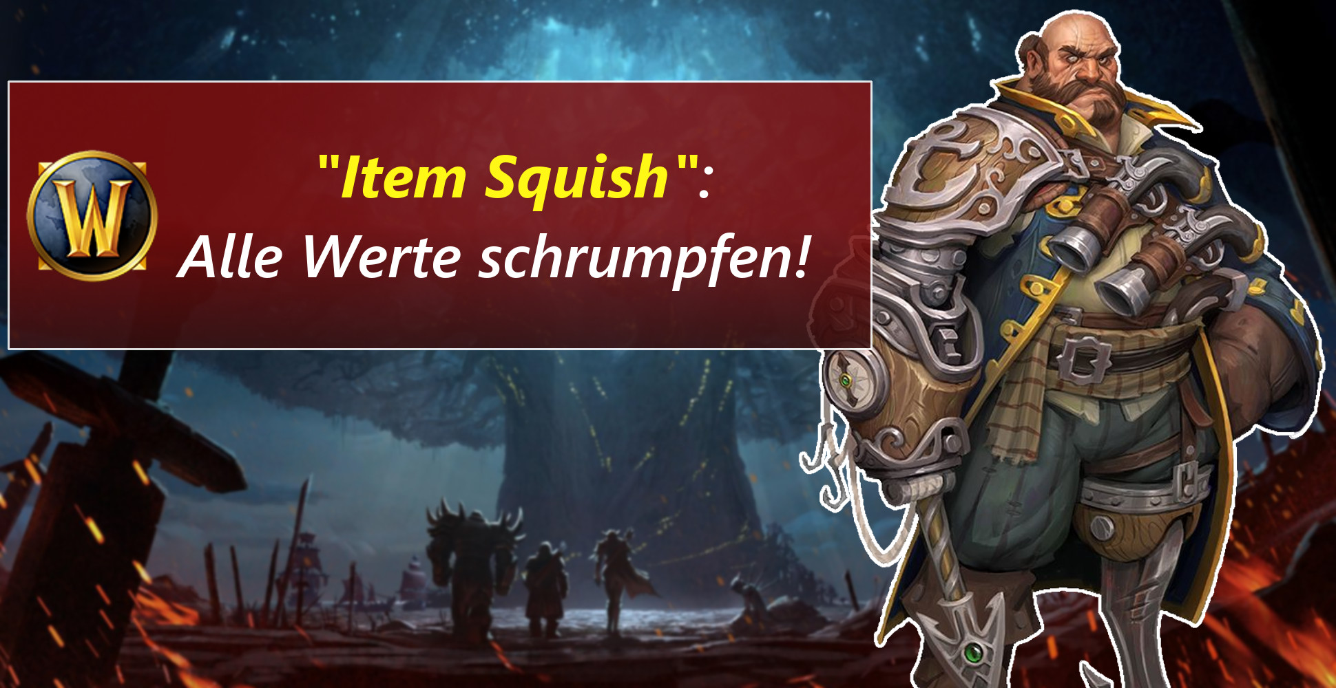 "WoW: Addon bringt ""Item Squish"" – Adieu Item-Level 1000!"