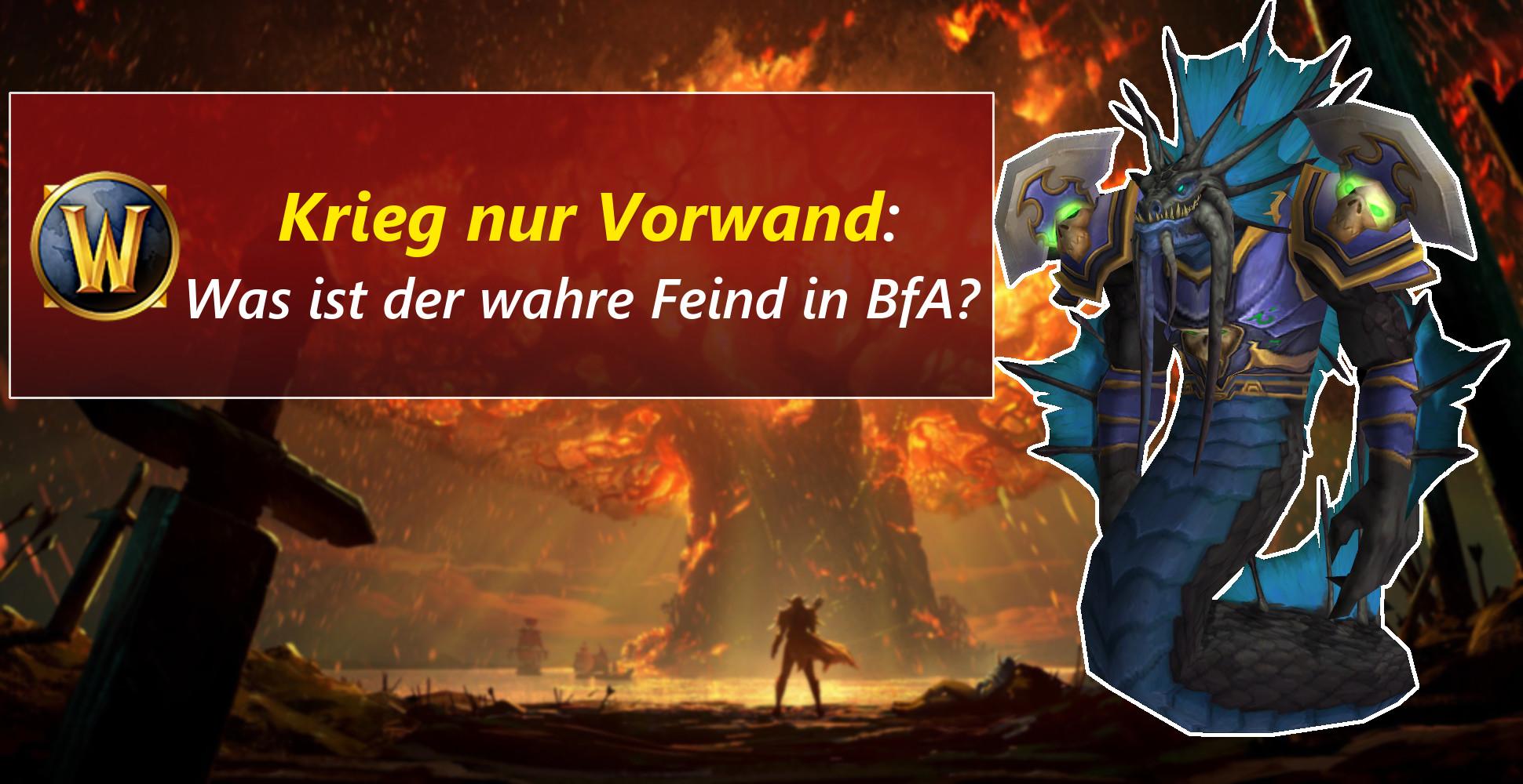 WoW: Was ist der wahre Konflikt von Battle for Azeroth?