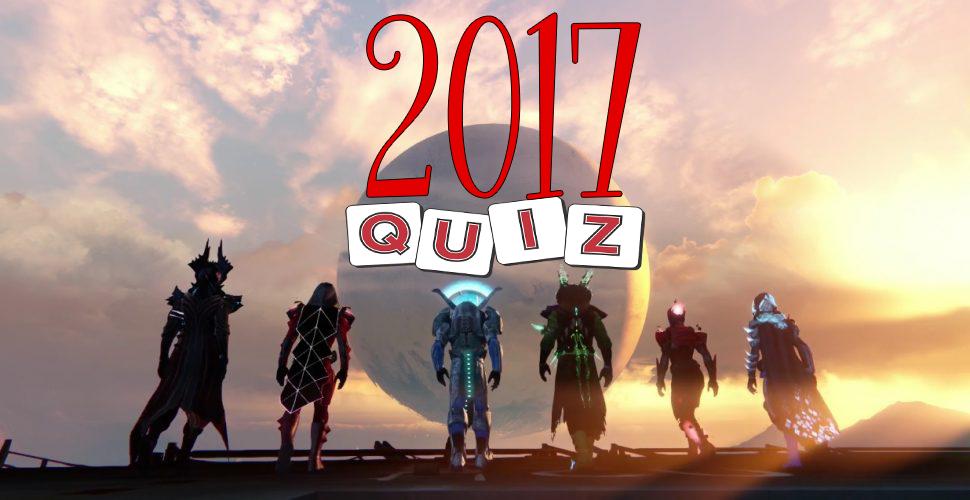 Das große Quiz für Destiny & Destiny 2 zum Jahresende 2017