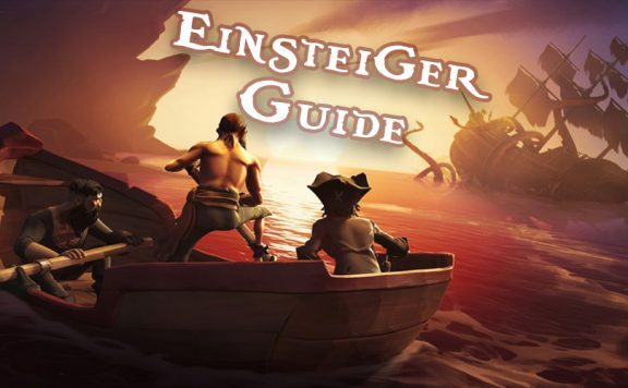 Sea of Thieves Einsteiger Titel