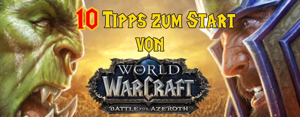 10 Tipps zum Level-Start in WoW: Battle for Azeroth
