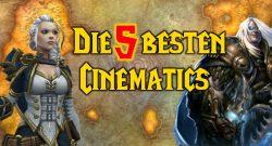 WoW 5 beste cinematics title