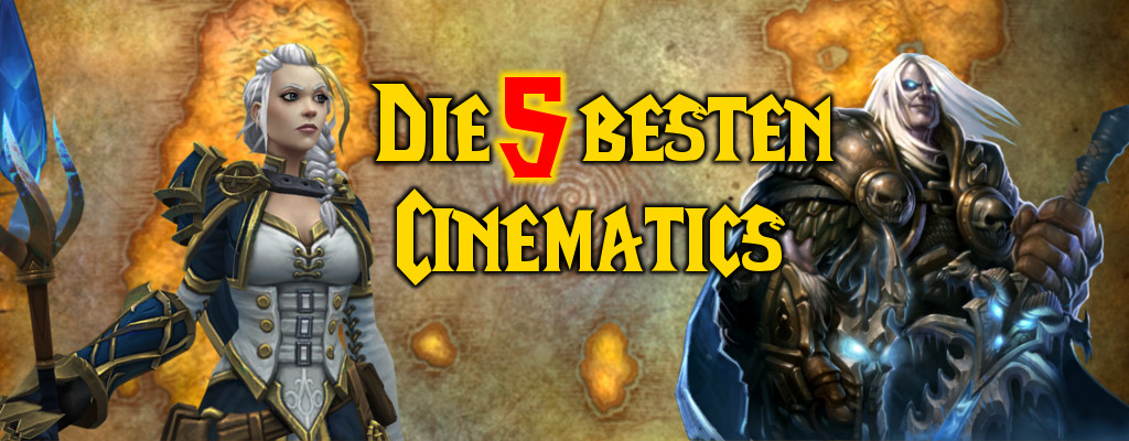 WoW: Die 5 besten Warcraft-Cinematics aller Zeiten