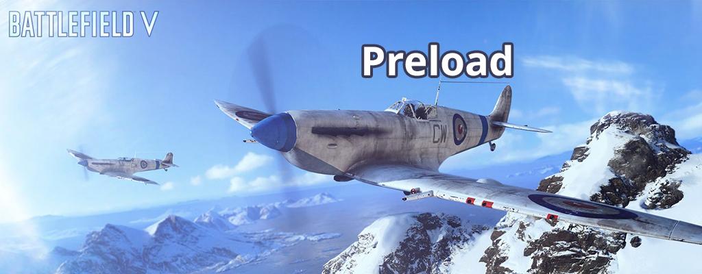 Der Preload zu Battlefield 5 startet auf PC, PS4, Xbox One – Uhrzeit