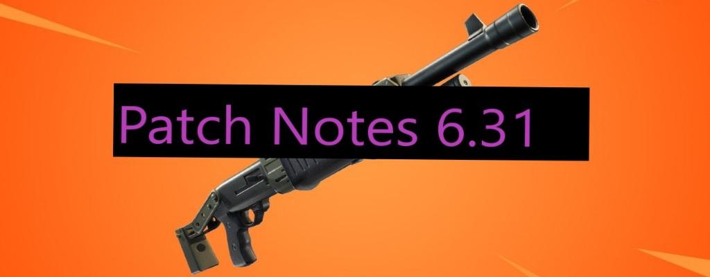 Fortnite: Update 6.31 ist da, hier sind die Patch Notes auf Deutsch