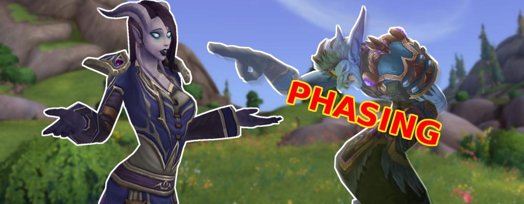 Das Phasing geht mir in World of Warcraft echt auf den Keks